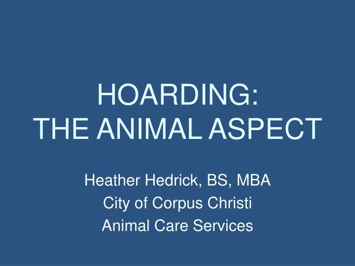 hoarding the animal aspect n.