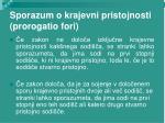 sporazum o krajevni pristojnosti prorogatio fori