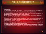 calle sierpe 7
