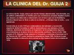 la clinica del dr guija 2