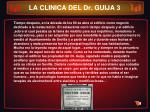 la clinica del dr guija 3