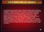 la clinica del dr guija 6