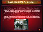 la clinica del dr guija 8