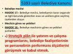 5393 say l belediye kanunu