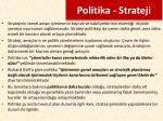 politika strateji