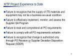 wtp project experience to date