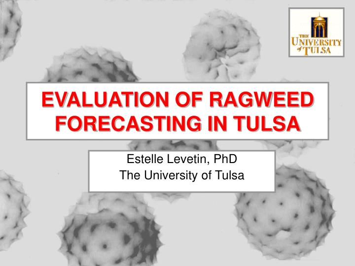 evaluation of ragweed forecasting in tulsa n.