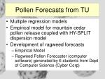 pollen forecasts from tu