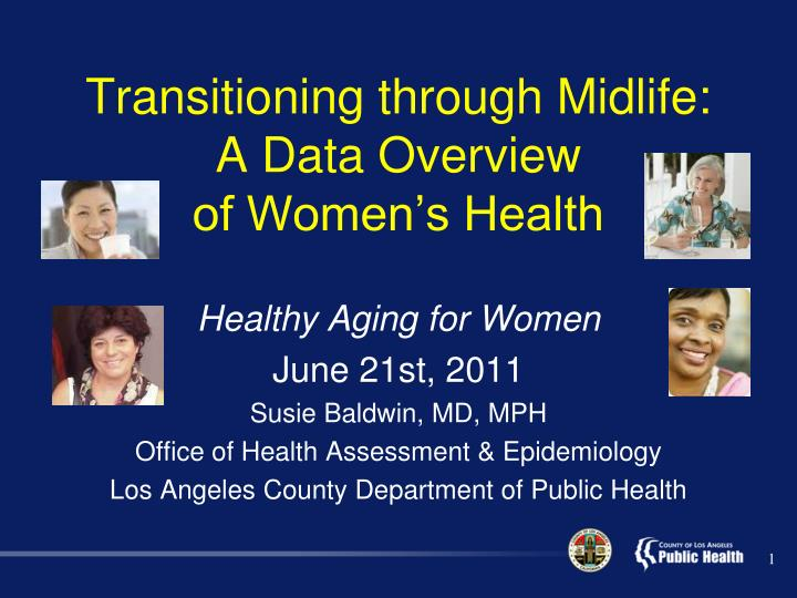 transitioning through midlife a data overview of women s health n.
