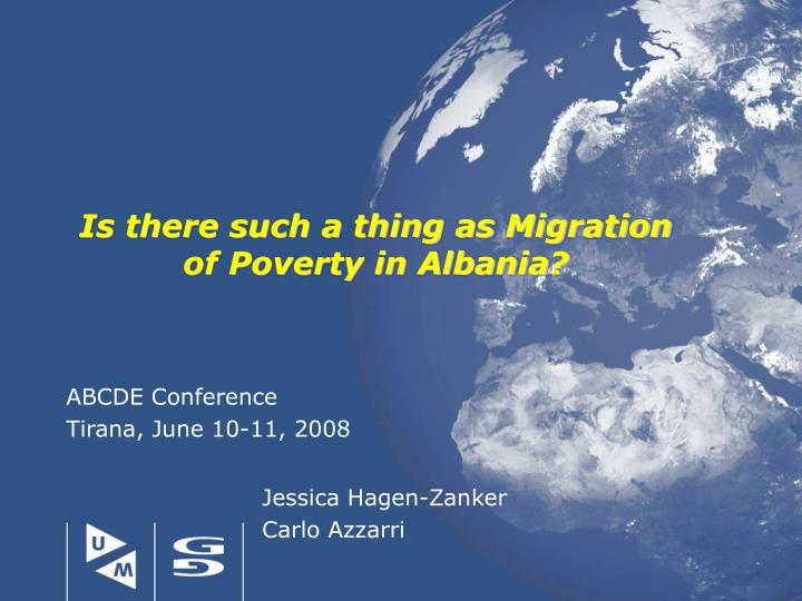 is there such a thing as migration of poverty in albania n.