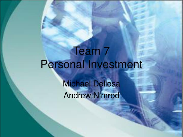 team 7 personal investment n.