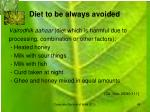 diet to be always avoided