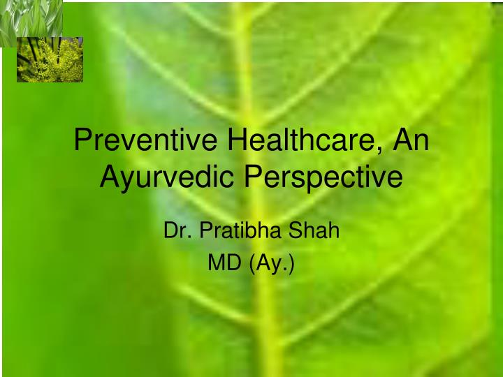 preventive healthcare an ayurvedic perspective n.