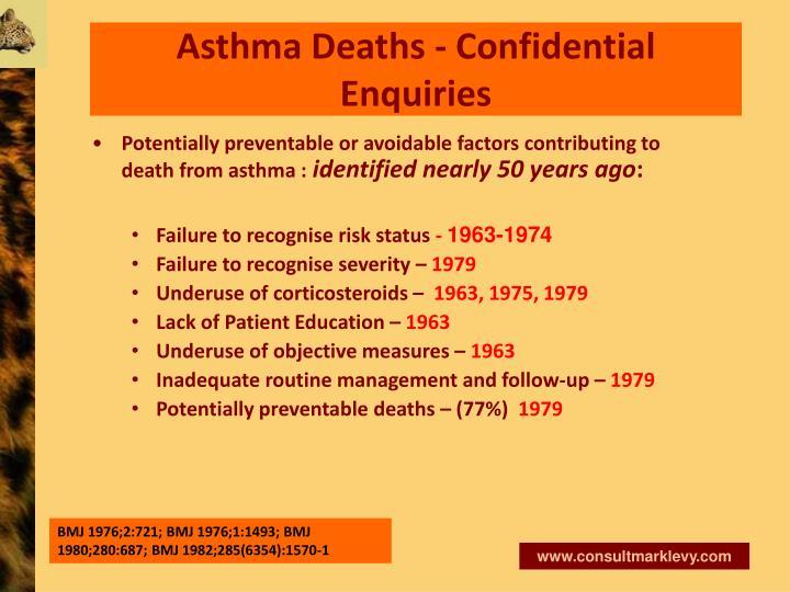 Asthma Deaths - Confidential Enquiries