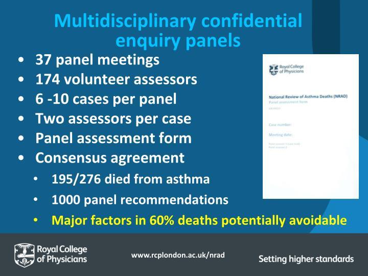 Multidisciplinary confidential enquiry panels