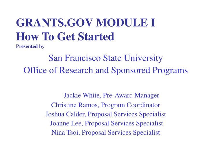 grants gov module i how to get started presented by n.