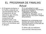 el programa de familias actual
