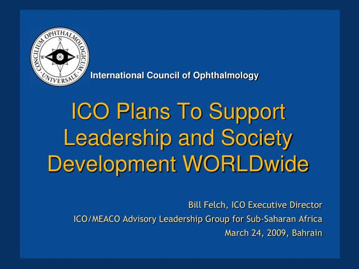 ico plans to support leadership and society development worldwide n.