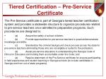tiered certification pre service certificate1