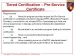 tiered certification pre service certificate2