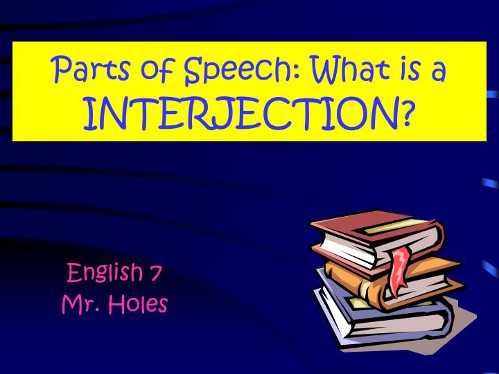 parts of speech what is a interjection n.
