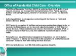 office of residential child care overview