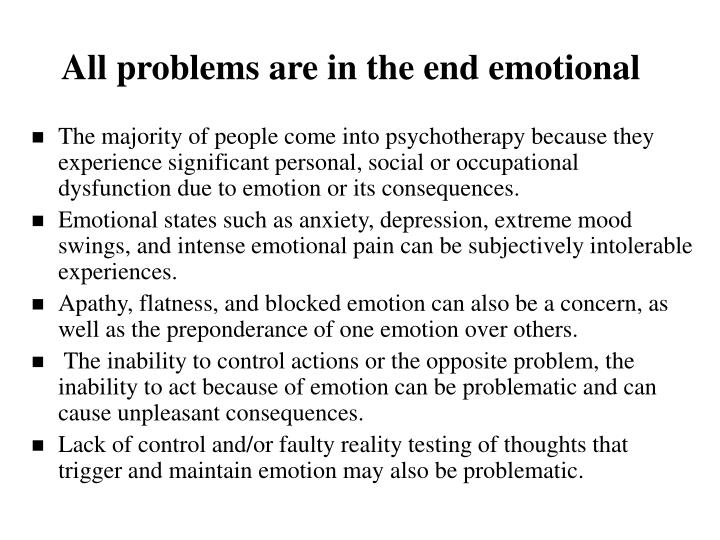 all problems are in the end emotional n.