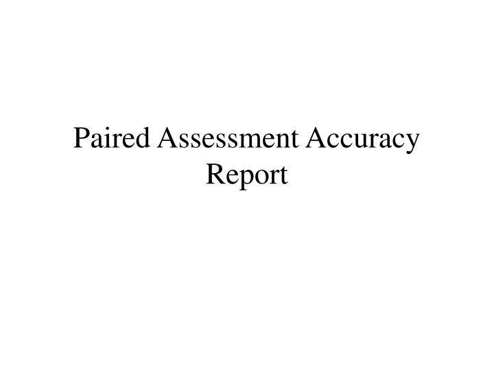 paired assessment accuracy report n.
