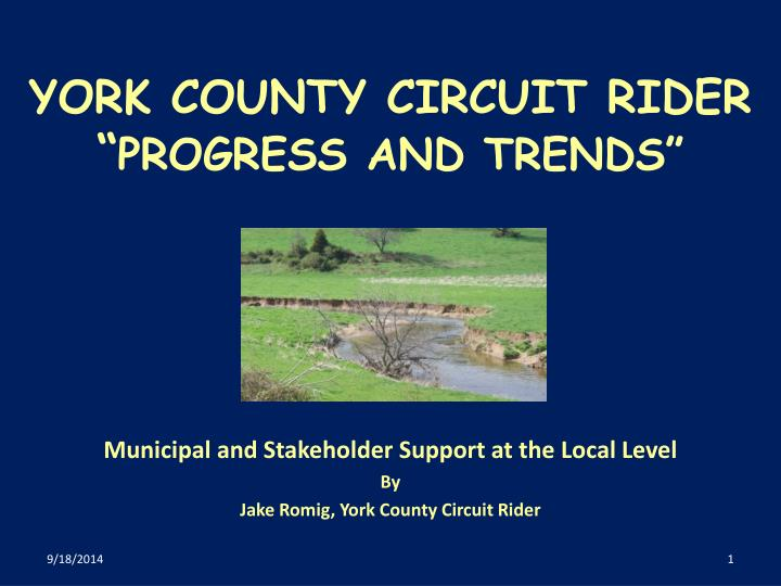 york county circuit rider progress and trends n.