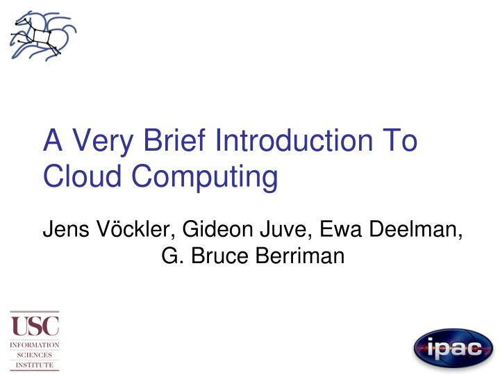 a very brief introduction to cloud computing n.