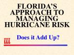 florida s approach to managing hurricane risk does it add up