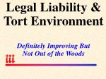 legal liability tort environment definitely improving but not out of the woods
