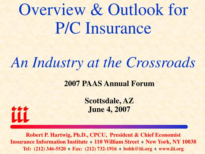 overview outlook for p c insurance an industry at the crossroads n.