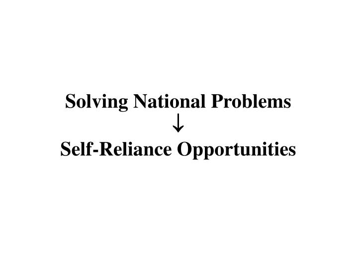 Solving National Problems