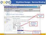workflow design service binding