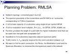 planning problem rmlsa