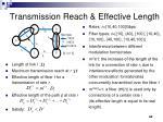 transmission reach effective length