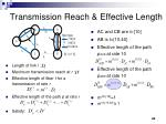 transmission reach effective length1