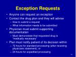 exception requests