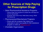 other sources of help paying for prescription drugs