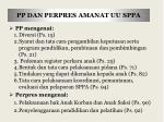 pp dan perpres amanat uu sppa