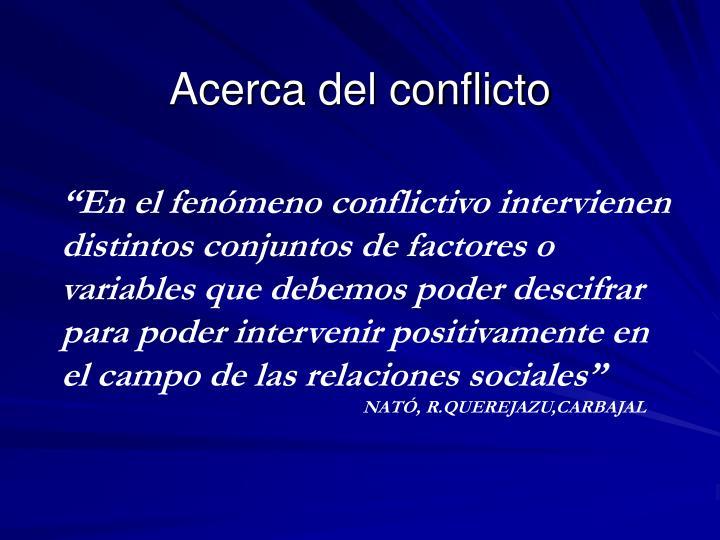Acerca del conflicto