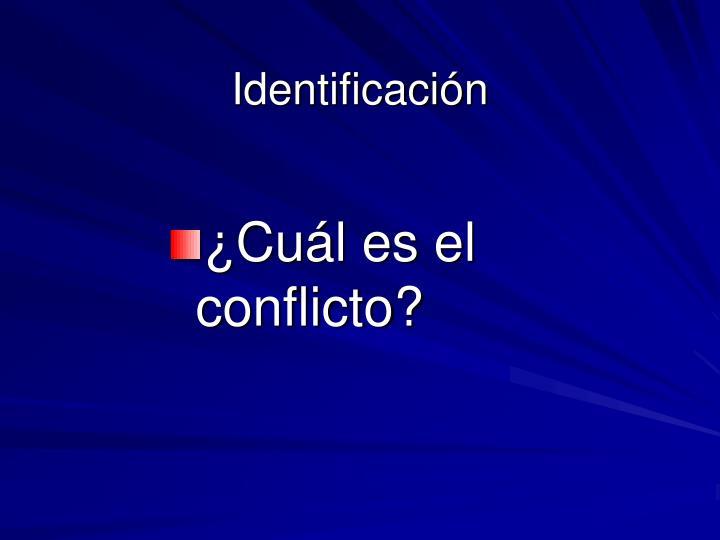 ¿Cuál es el conflicto?