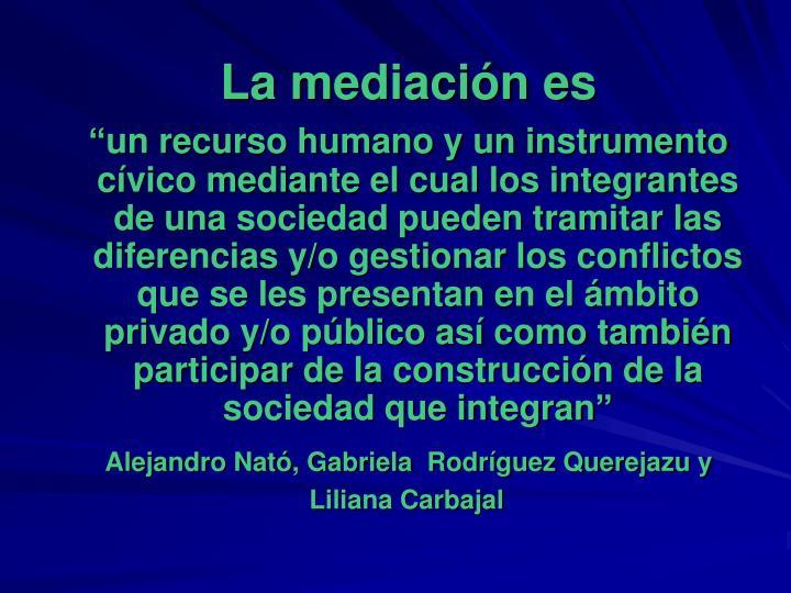 La mediación es