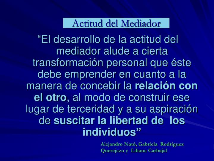 Actitud del Mediador