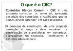 o que o cbc