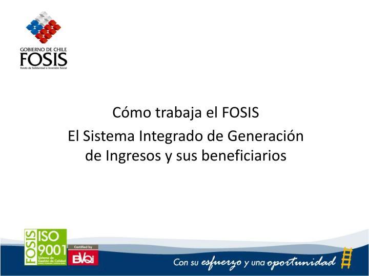 Cómo trabaja el FOSIS