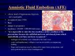 amniotic fluid embolism afe