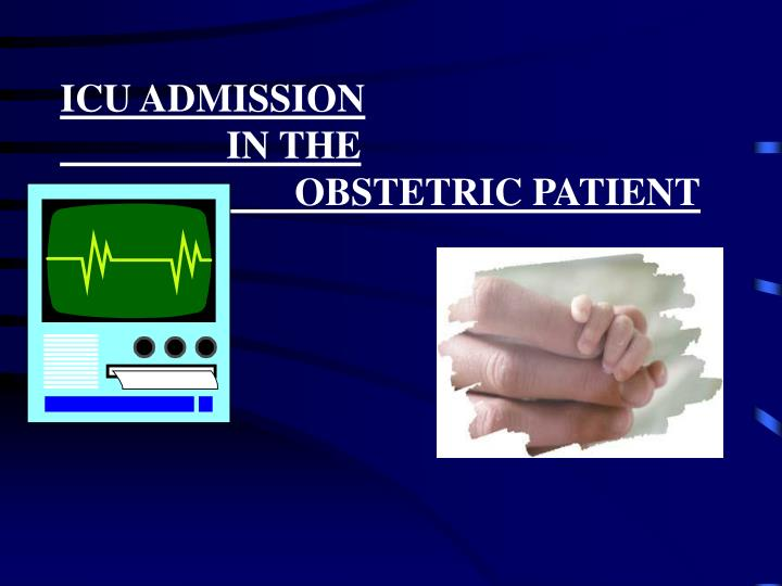 icu admission in the obstetric patient n.
