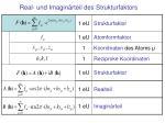 real und imagin rteil des strukturfaktors